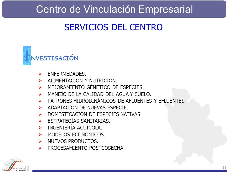 Centro de Vinculación Empresarial 79 SERVICIOS DEL CENTRO NVESTIGACIÓN I ENFERMEDADES. ALIMENTACIÓN Y NUTRICIÓN. MEJORAMIENTO GÉNETICO DE ESPECIES. MA