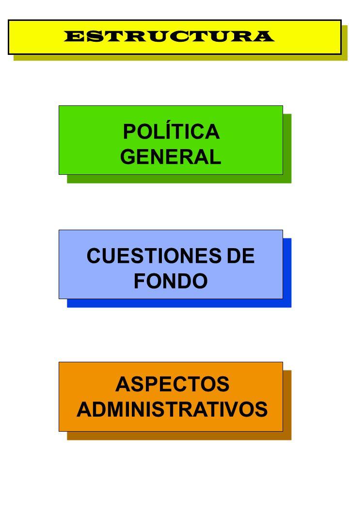 Proyecto OIT Sobre Pueblos Indígenas y Tribales Transparencia No. 9 ESTRUCTURA POLÍTICA GENERAL CUESTIONES DE FONDO ASPECTOS ADMINISTRATIVOS