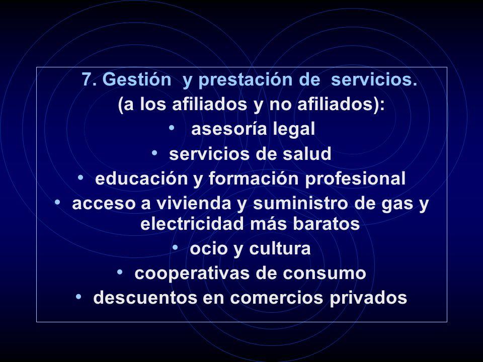 7.Gestión y prestación de servicios.