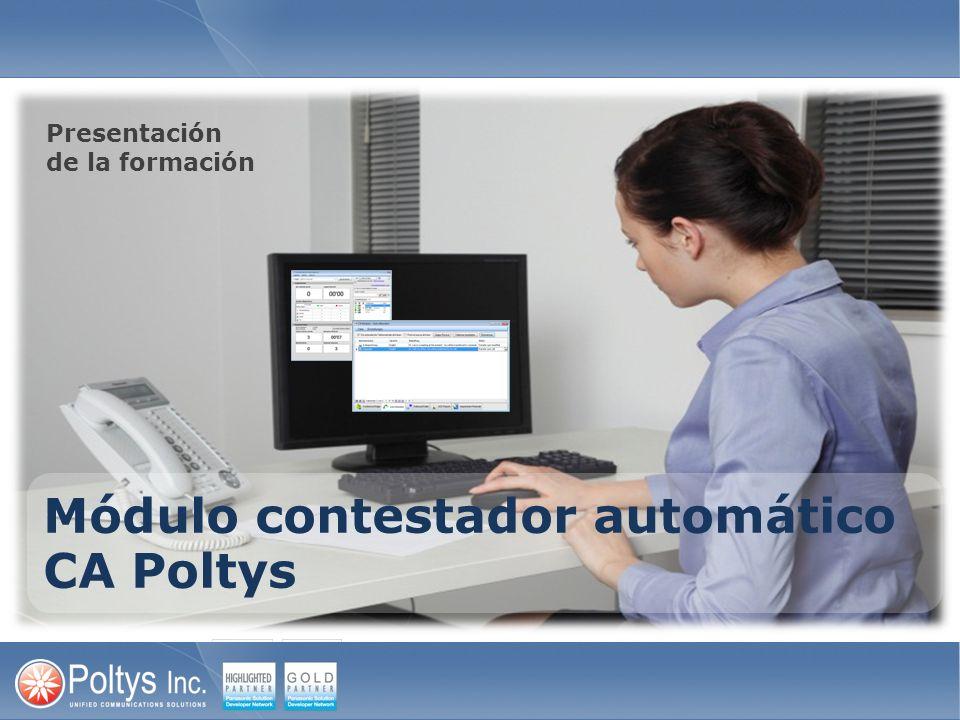 Módulo contestador automático CA Poltys Presentación de la formación