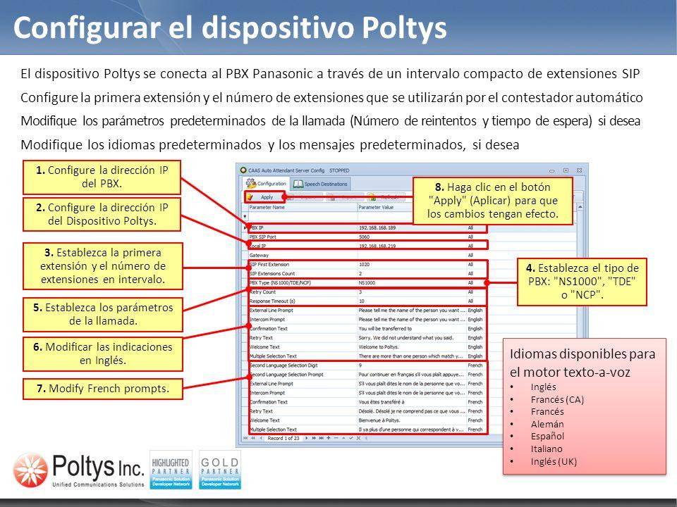 Configurar el dispositivo Poltys 3. Establezca la primera extensión y el número de extensiones en intervalo. 5. Establezca los parámetros de la llamad