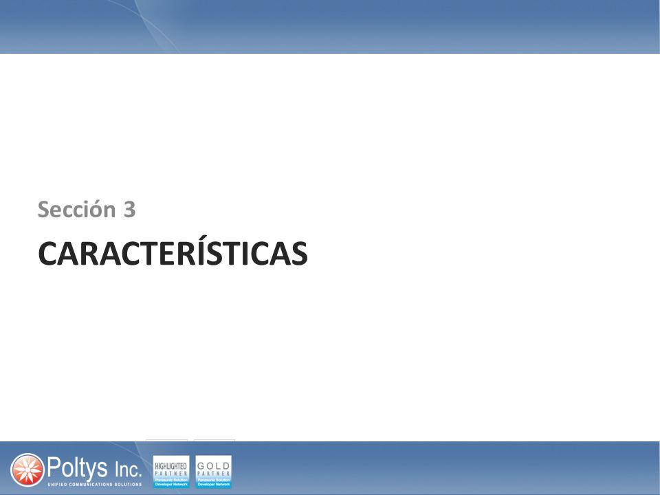 CARACTERÍSTICAS Sección 3
