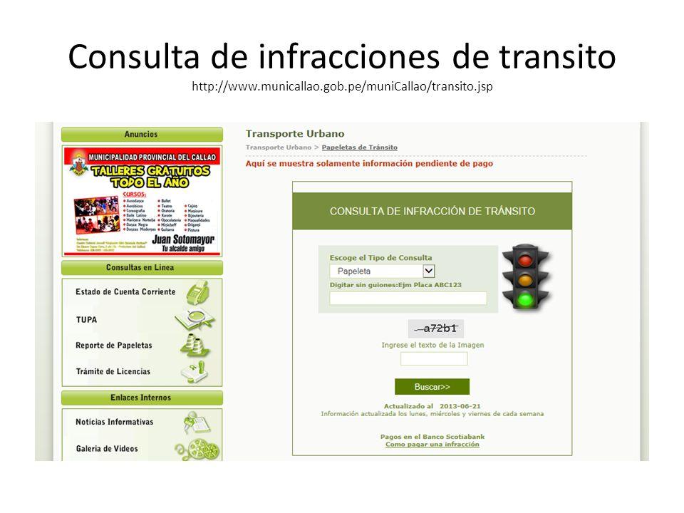 Consulta de infracciones de transito http://www.municallao.gob.pe/muniCallao/transito.jsp