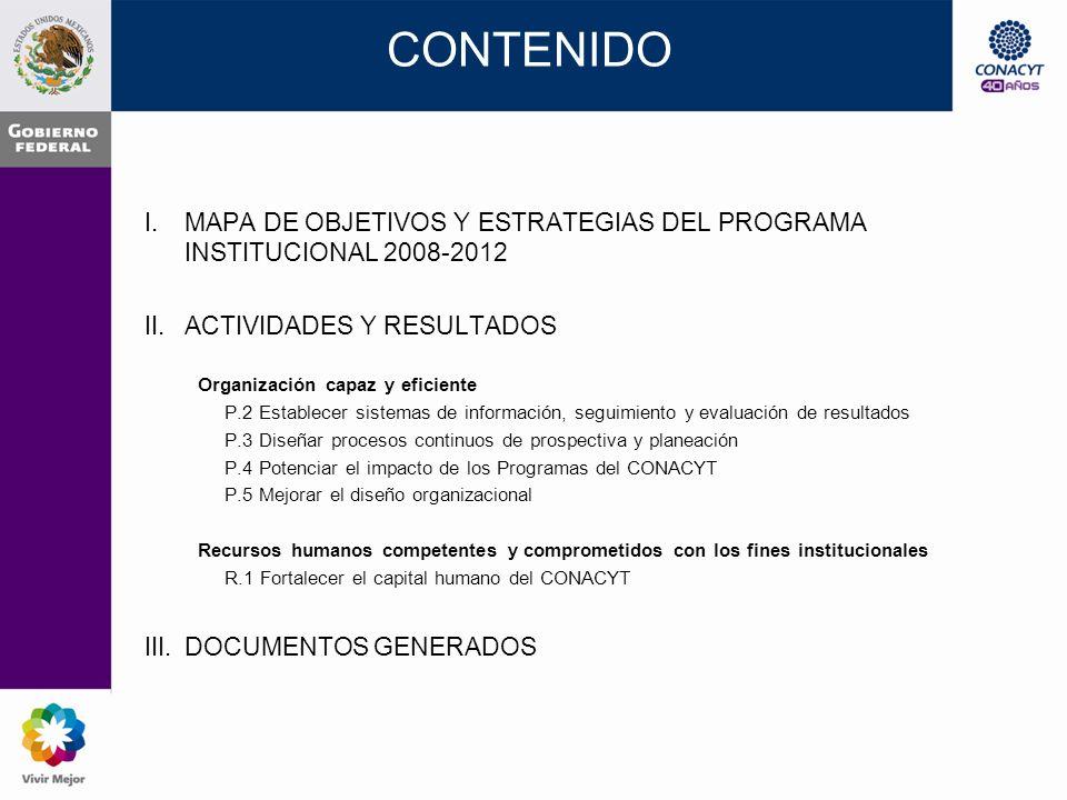 Organización capaz y eficiente.P.3 Diseñar procesos continuos de prospectiva y planeación.