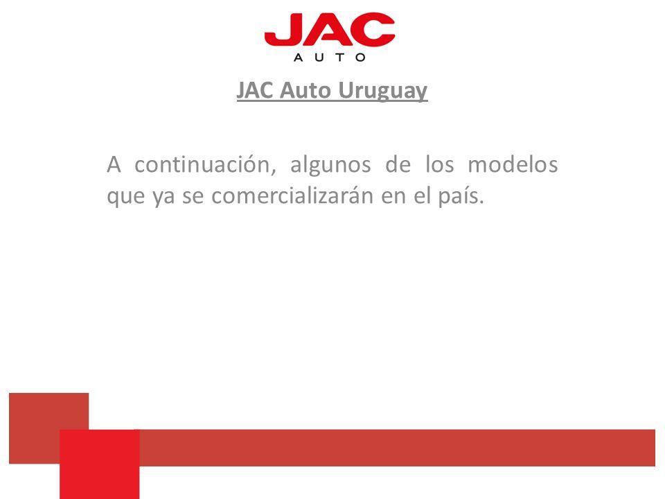 JAC Auto Uruguay A continuación, algunos de los modelos que ya se comercializarán en el país.