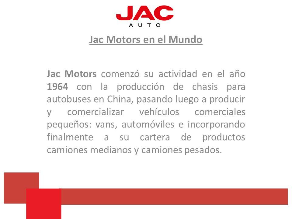 Jac Motors en el Mundo Jac Motors comenzó su actividad en el año 1964 con la producción de chasis para autobuses en China, pasando luego a producir y