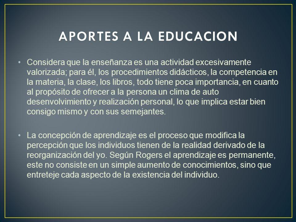 Considera que la enseñanza es una actividad excesivamente valorizada; para él, los procedimientos didácticos, la competencia en la materia, la clase,