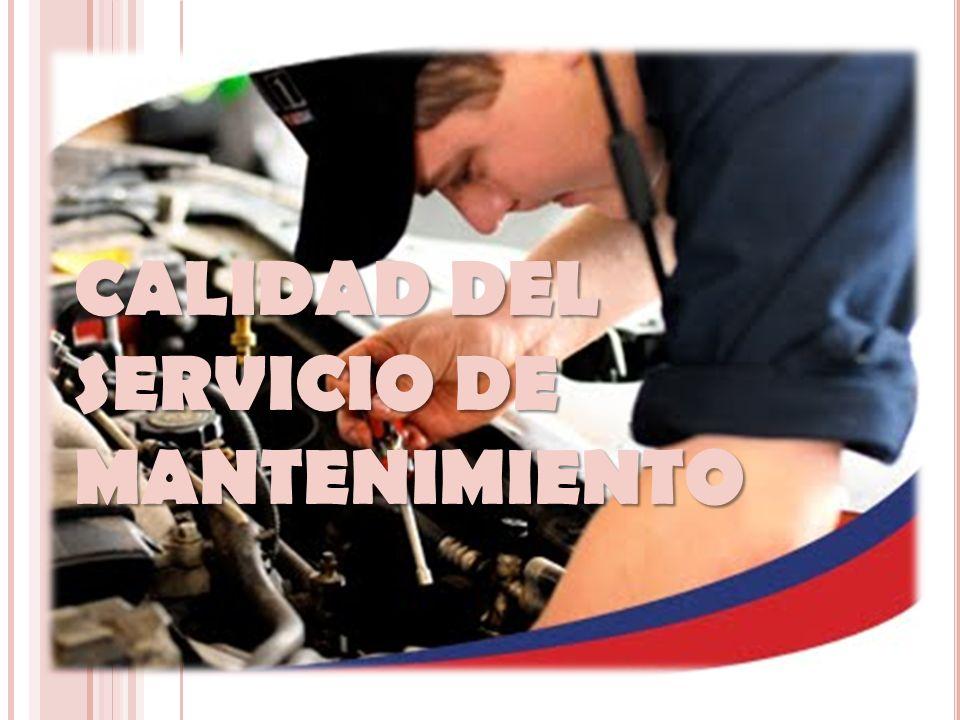 CALIDAD DEL SERVICIO DE MANTENIMIENTO