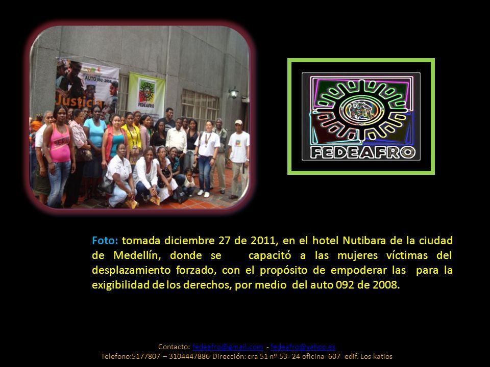 Foto: tomada diciembre 27 de 2011, en el hotel Nutibara de la ciudad de Medellín, donde se capacitó a las mujeres víctimas del desplazamiento forzado,