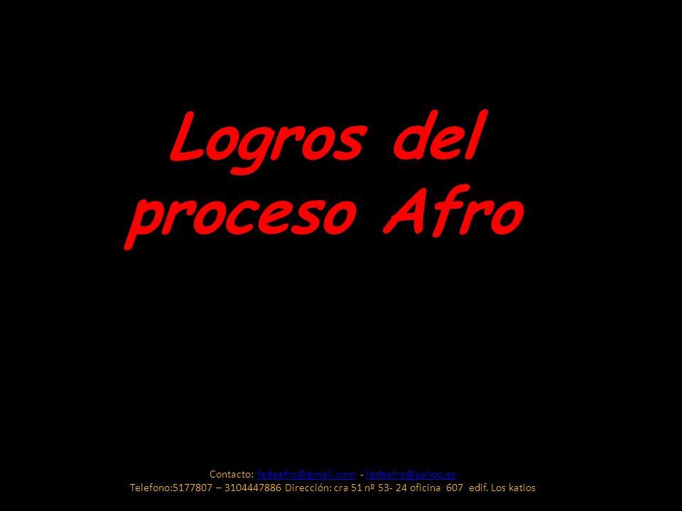 Contacto: fedeafro@gmail.com - fedeafro@yahoo.esfedeafro@gmail.comfedeafro@yahoo.es Telefono:5177807 – 3104447886 Dirección: cra 51 nº 53- 24 oficina