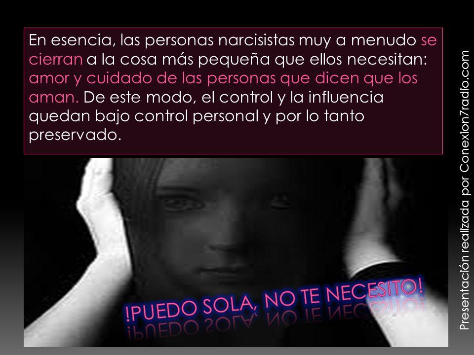 En esencia, las personas narcisistas muy a menudo se cierran a la cosa más pequeña que ellos necesitan: amor y cuidado de las personas que dicen que l
