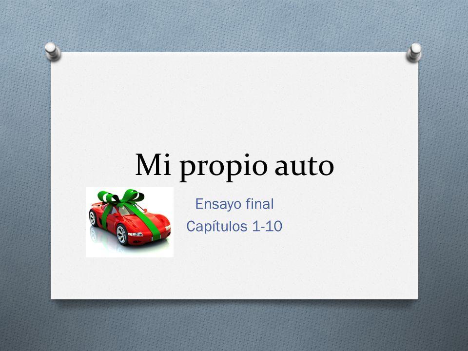 Mi Propio Auto O Escribe un ensayo sobre el cuento Mi Propio Auto.