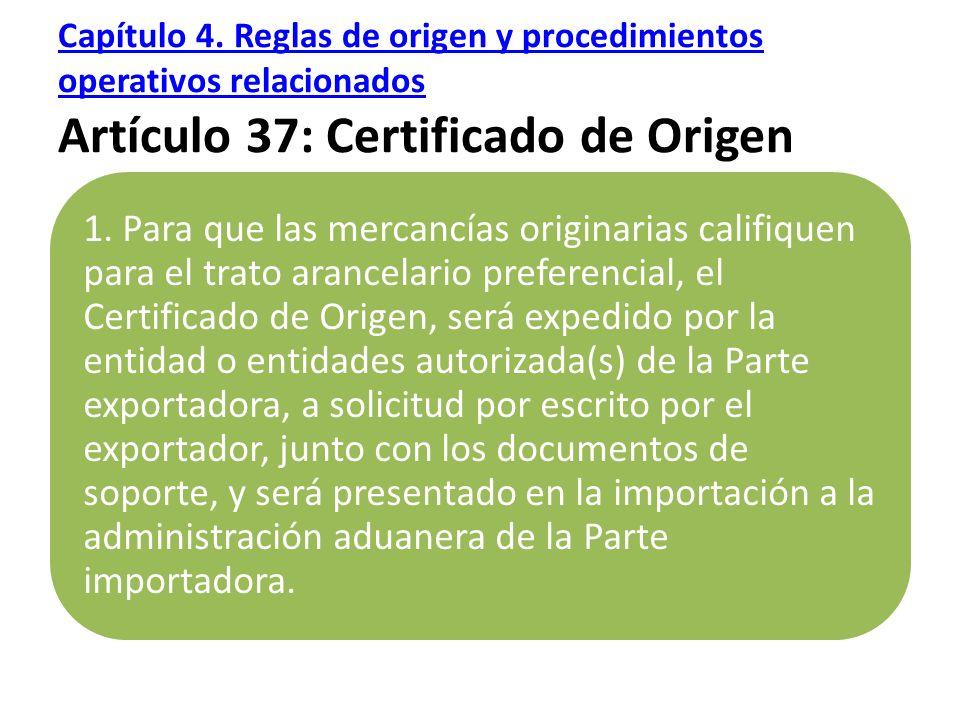 Capítulo 4.Reglas de origen y procedimientos operativos relacionados Capítulo 4.