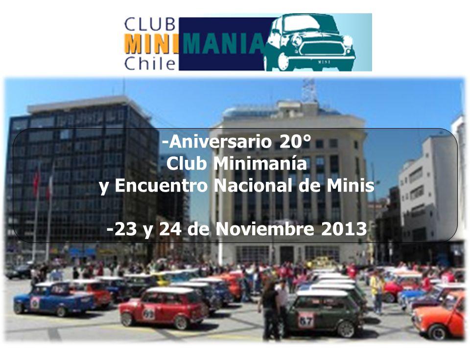 Abril 2013 -Aniversario 20° Club Minimanía y Encuentro Nacional de Minis -23 y 24 de Noviembre 2013
