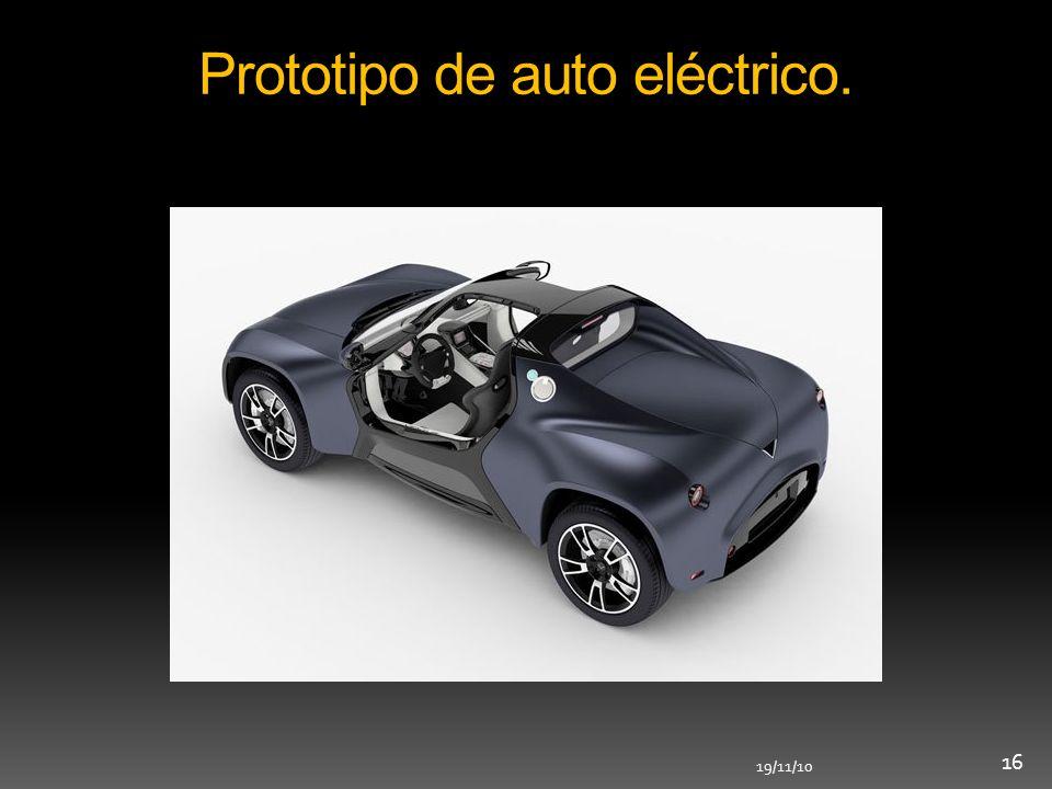 19/11/10 16 Prototipo de auto eléctrico.