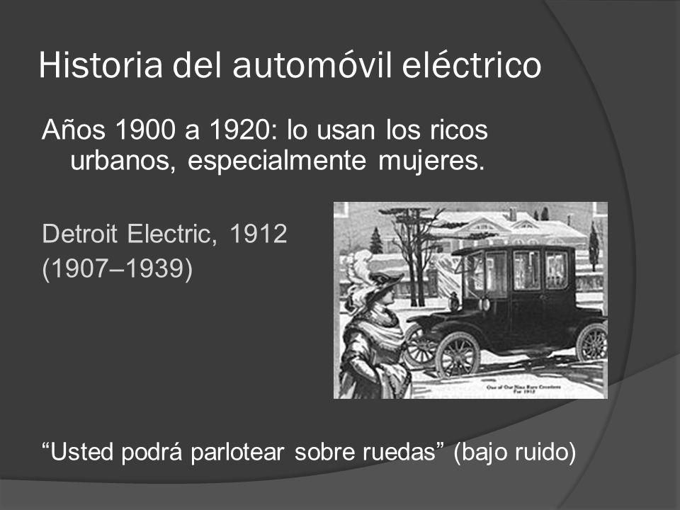 Historia del automóvil eléctrico Años 1900 a 1920: lo usan los ricos urbanos, especialmente mujeres. Detroit Electric, 1912 (1907–1939) Usted podrá pa