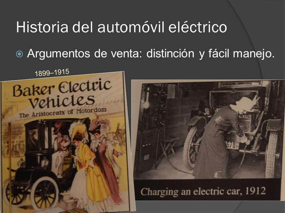 Historia del automóvil eléctrico Argumentos de venta: distinción y fácil manejo. 1899–1915