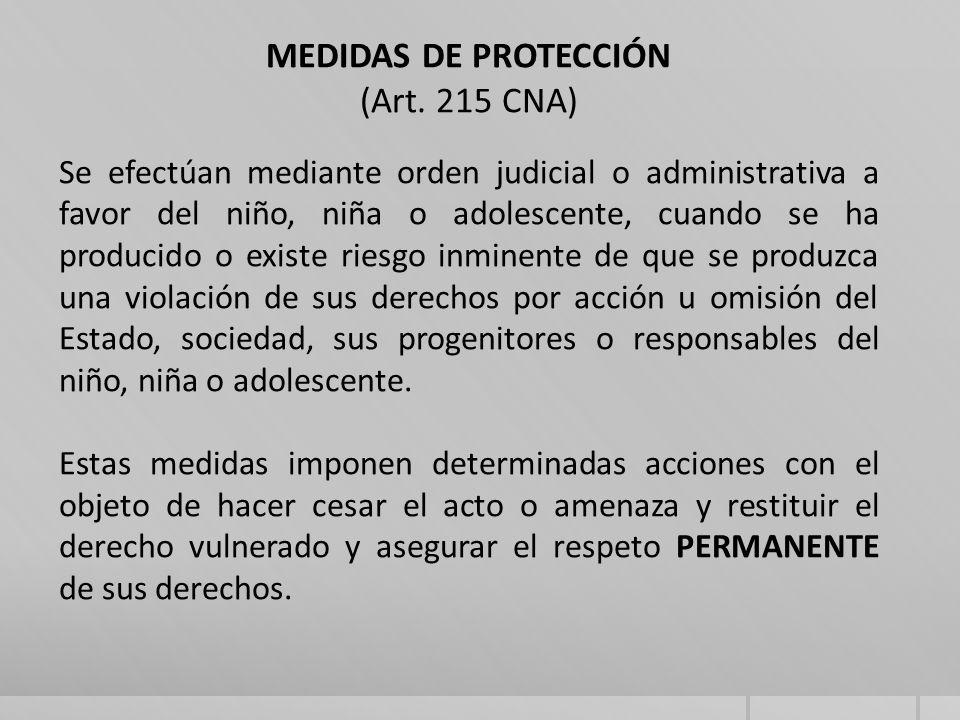 Pueden ser: Autoridades competentes: (Art.218 CNA) 1) ADMINISTRATIVAS1.1) Jueces de N y A; (Art.