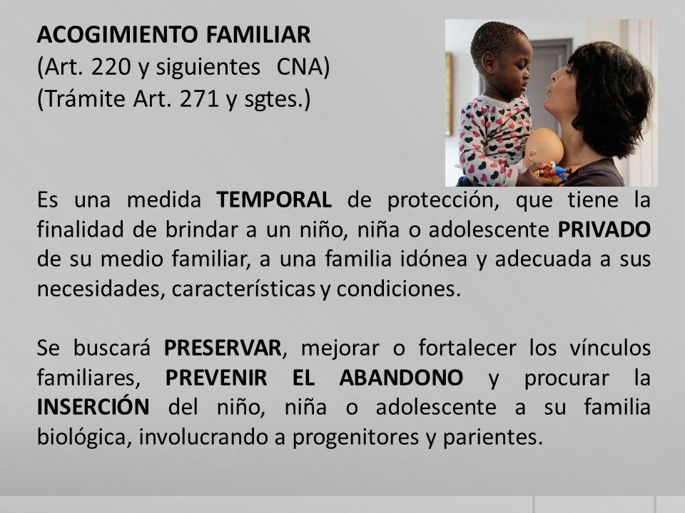 ACOGIMIENTO FAMILIAR (Art.220 y siguientes CNA) (Trámite Art.