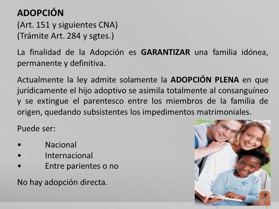 ADOPCIÓN (Art.151 y siguientes CNA) (Trámite Art.