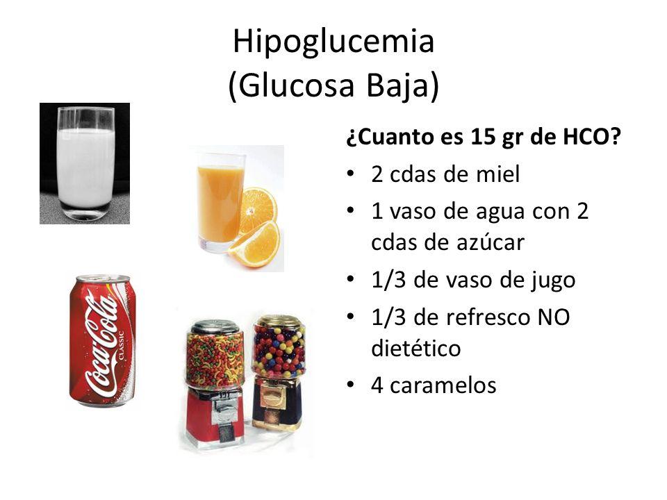 Hipoglucemia (Glucosa Baja) ¿Cuanto es 15 gr de HCO.