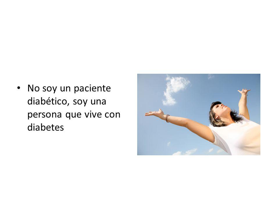 No soy un paciente diabético, soy una persona que vive con diabetes