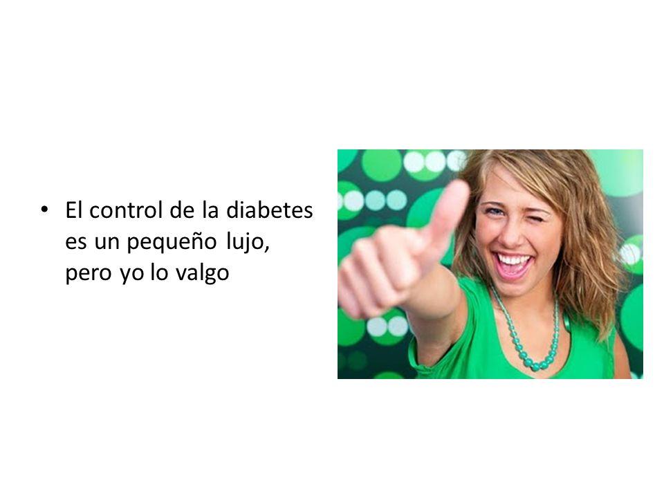 El control de la diabetes es un pequeño lujo, pero yo lo valgo