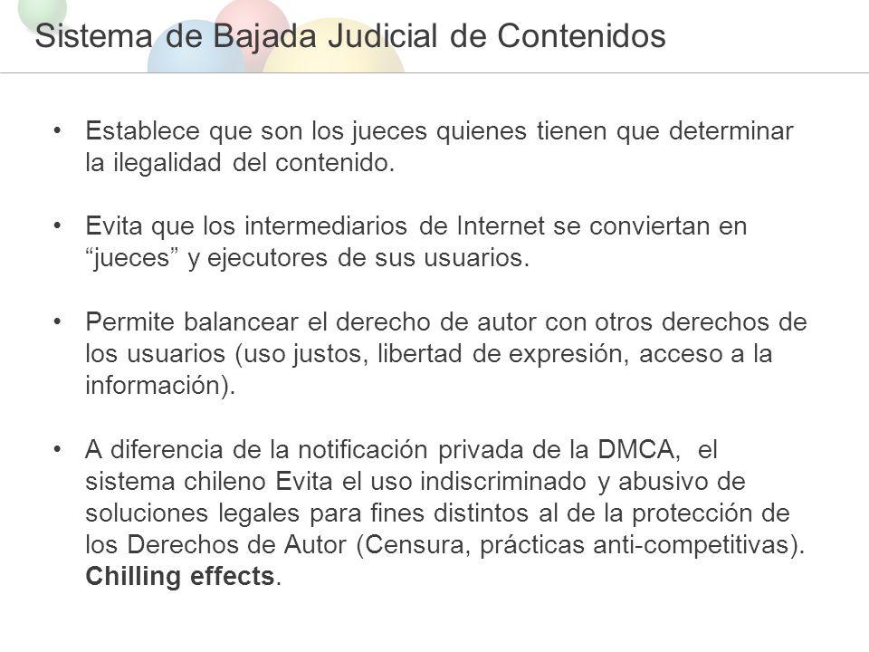 Sistema de Bajada Judicial de Contenidos Establece que son los jueces quienes tienen que determinar la ilegalidad del contenido.