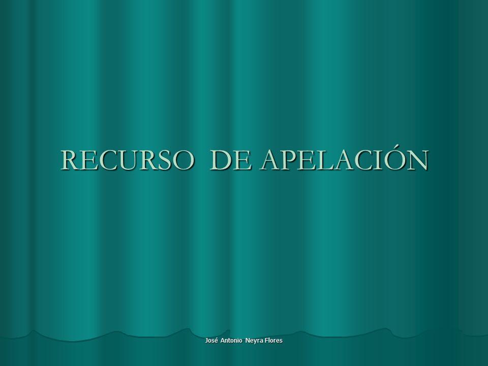 José Antonio Neyra Flores RECURSO DE APELACIÓN