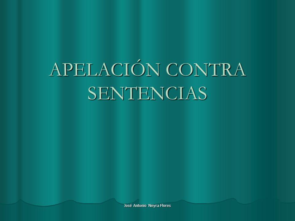 José Antonio Neyra Flores APELACIÓN CONTRA SENTENCIAS