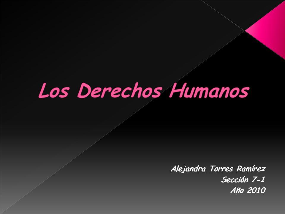 Alejandra Torres Ramírez Sección 7-1 Año 2010