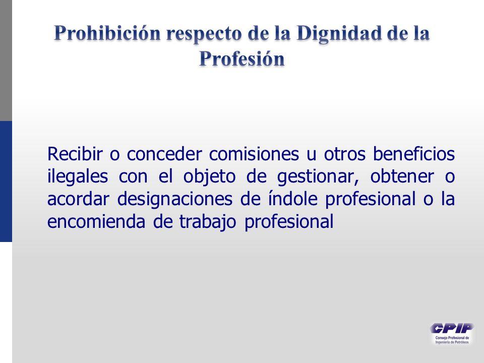 Recibir o conceder comisiones u otros beneficios ilegales con el objeto de gestionar, obtener o acordar designaciones de índole profesional o la encom