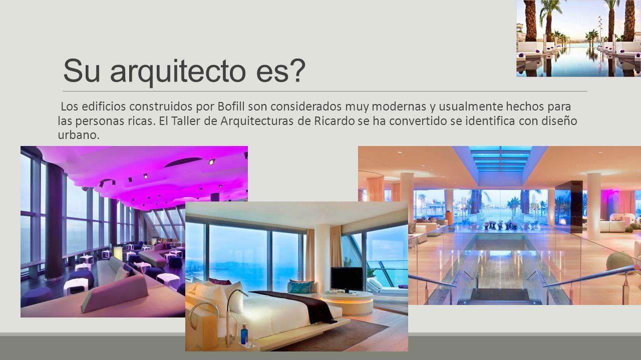 Su arquitecto es? Los edificios construidos por Bofill son considerados muy modernas y usualmente hechos para las personas ricas. El Taller de Arquite