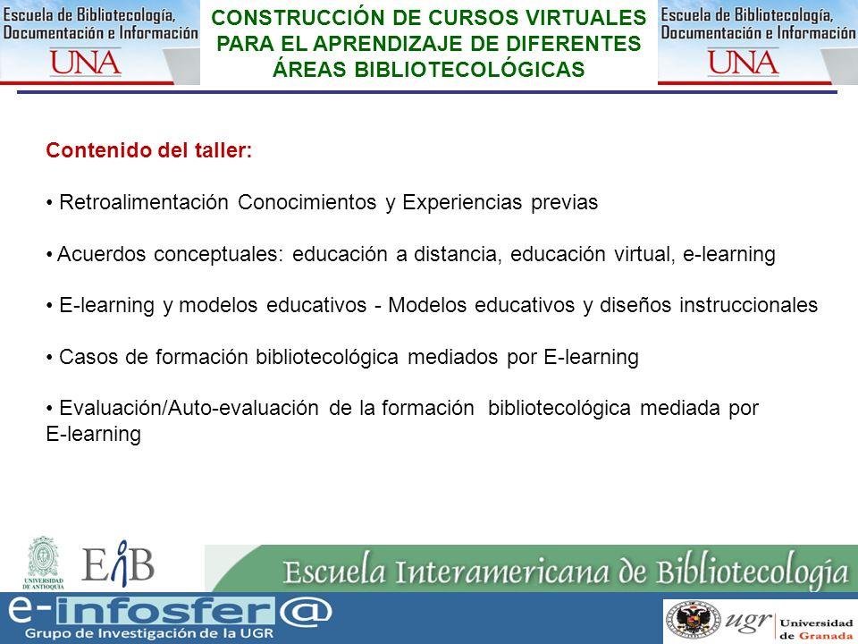 13 CONSTRUCCIÓN DE CURSOS VIRTUALES PARA EL APRENDIZAJE DE DIFERENTES ÁREAS BIBLIOTECOLÓGICAS Acuerdos conceptuales: educación a distancia, educación virtual, e-learning MATERIAL 3