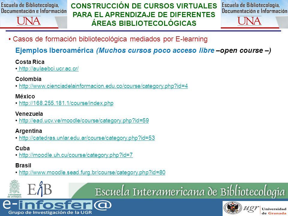 27 23-03-07 CONSTRUCCIÓN DE CURSOS VIRTUALES PARA EL APRENDIZAJE DE DIFERENTES ÁREAS BIBLIOTECOLÓGICAS Casos de formación bibliotecológica mediados po