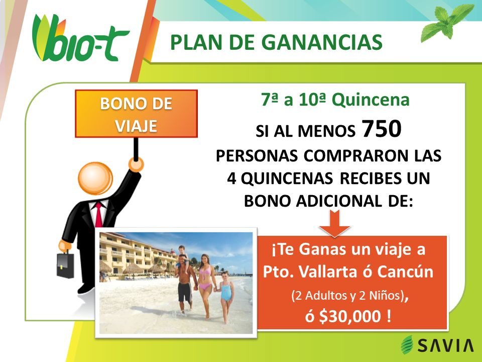 PLAN DE GANANCIAS 7ª a 10ª Quincena ¡Te Ganas un viaje a Pto.