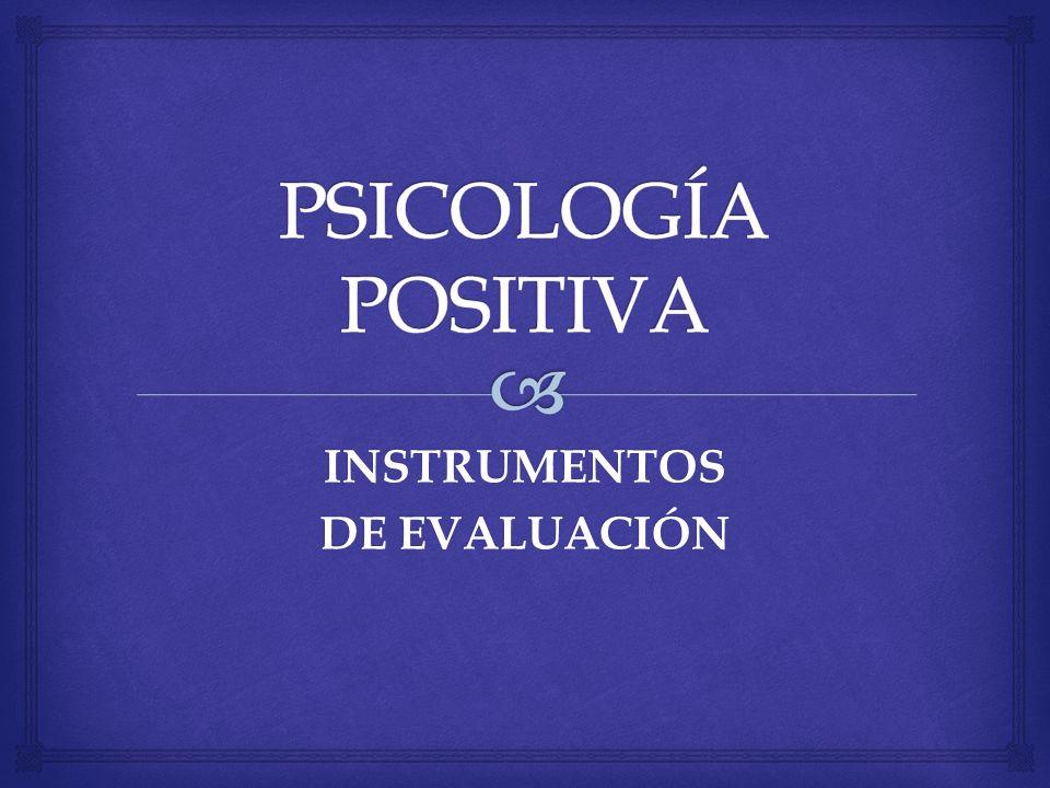 Objetivo para la Psicología del futuro: …empezar a canalizar un cambio en el foco de la psicología de la preocupación por reparar las perores cosas de la vida para también construir cualidades positivas ¿De dónde surge.