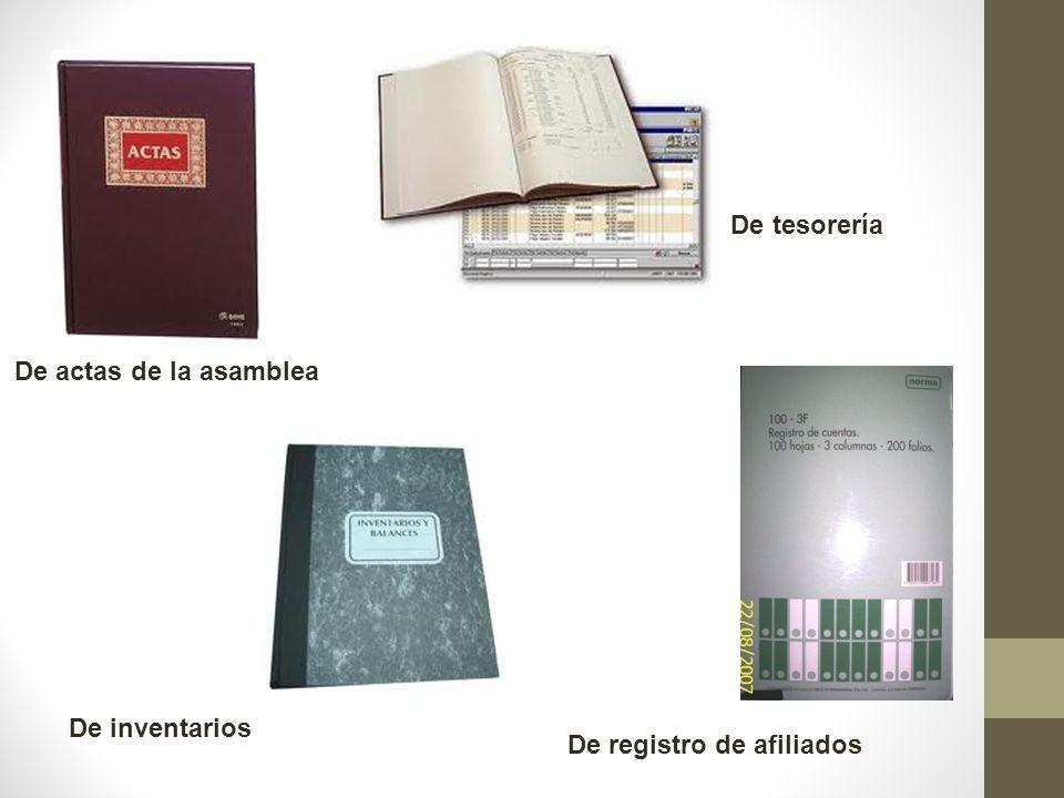 De actas de la asamblea De tesorería De registro de afiliados De inventarios