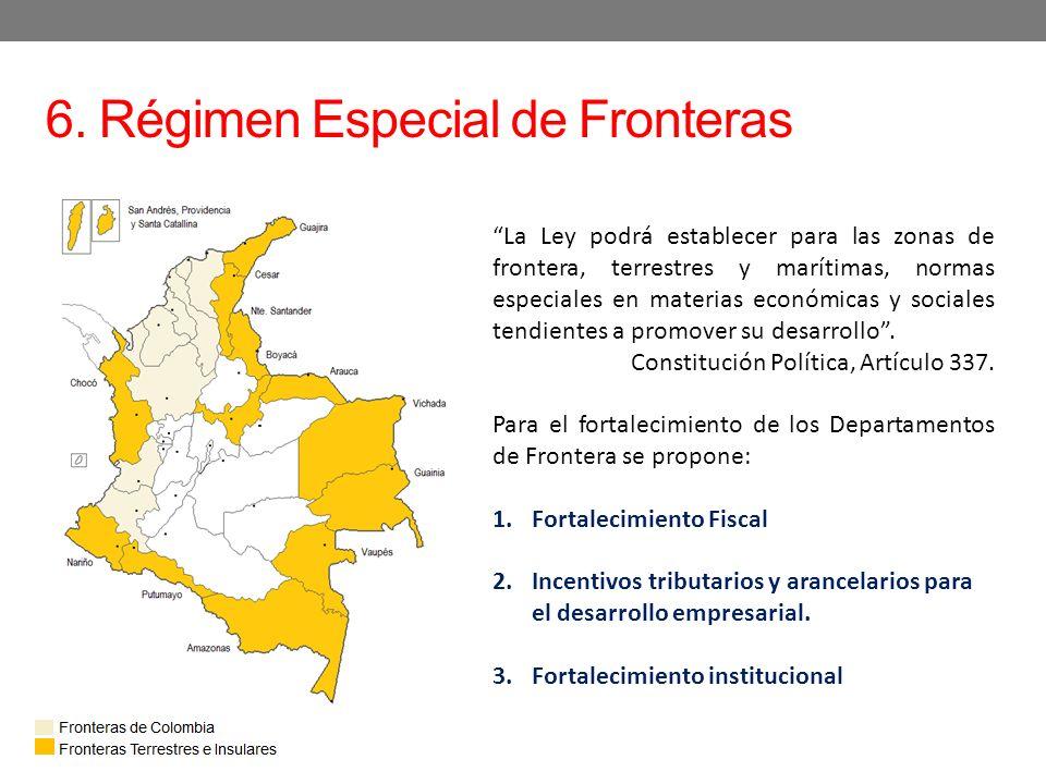 6. Régimen Especial de Fronteras La Ley podrá establecer para las zonas de frontera, terrestres y marítimas, normas especiales en materias económicas