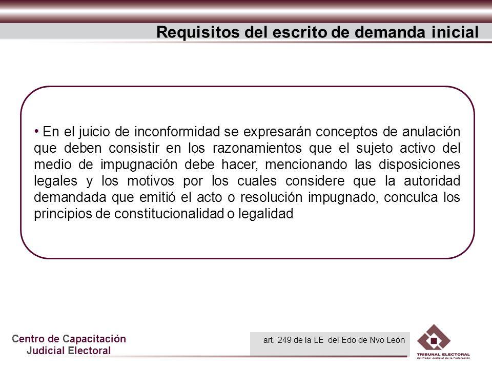 Centro de Capacitación Judicial Electoral En el juicio de inconformidad se expresarán conceptos de anulación que deben consistir en los razonamientos