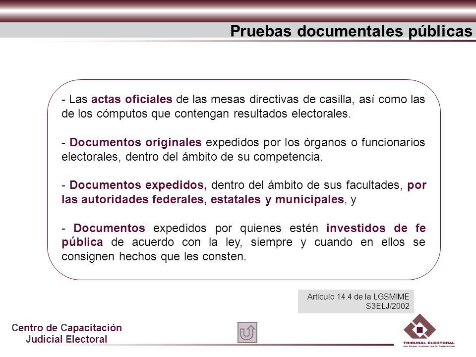 Centro de Capacitación Judicial Electoral - Las actas oficiales de las mesas directivas de casilla, así como las de los cómputos que contengan resulta