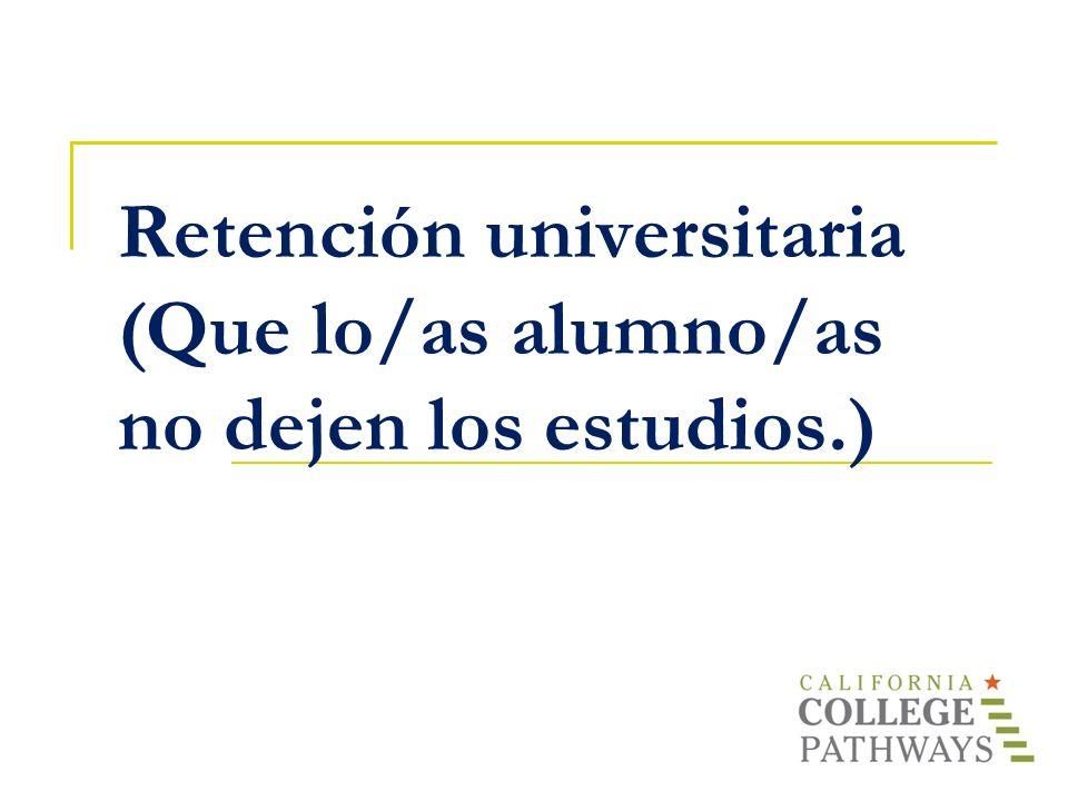 Retención universitaria (Que lo/as alumno/as no dejen los estudios.)