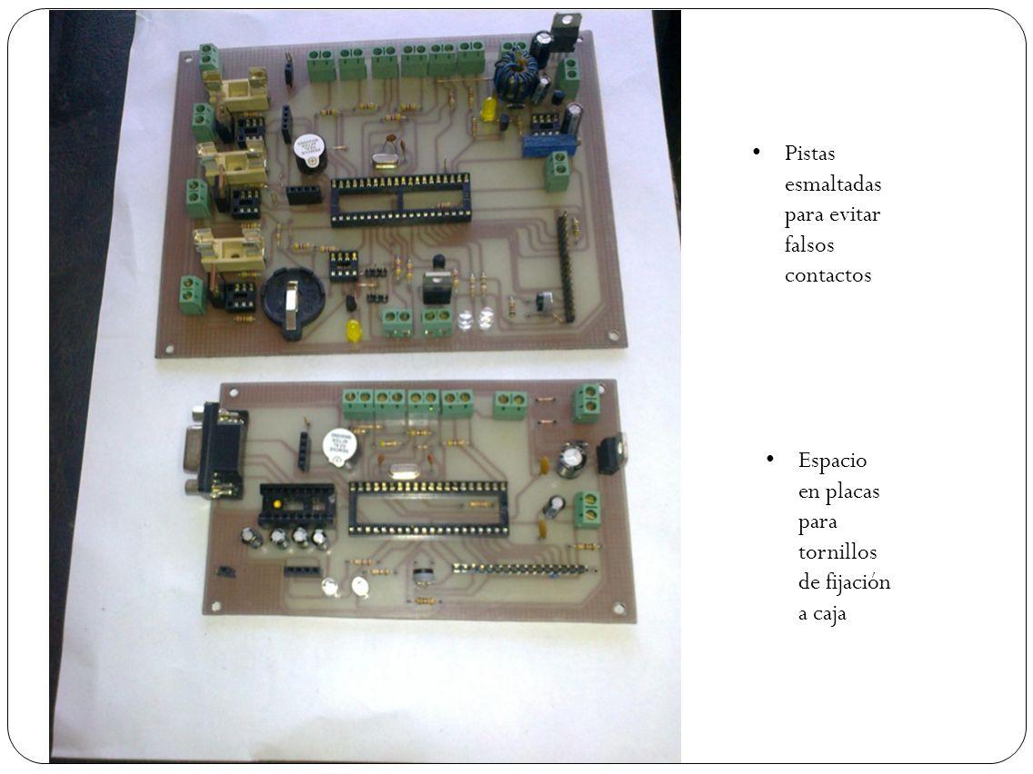 Pistas esmaltadas para evitar falsos contactos Espacio en placas para tornillos de fijación a caja