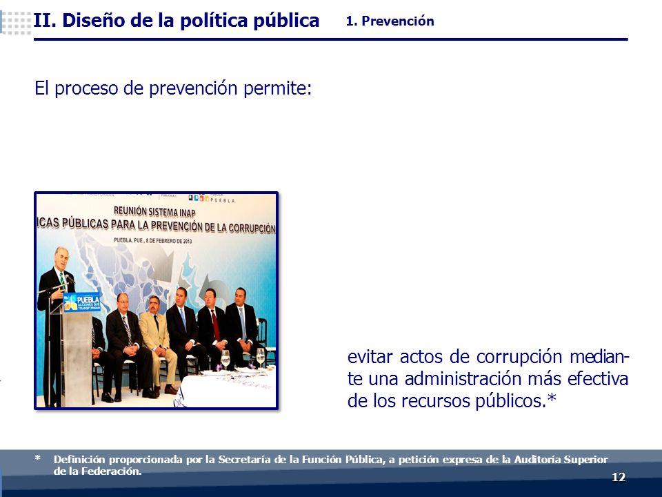1212 evitar actos de corrupción median- te una administración más efectiva de los recursos públicos.* II.