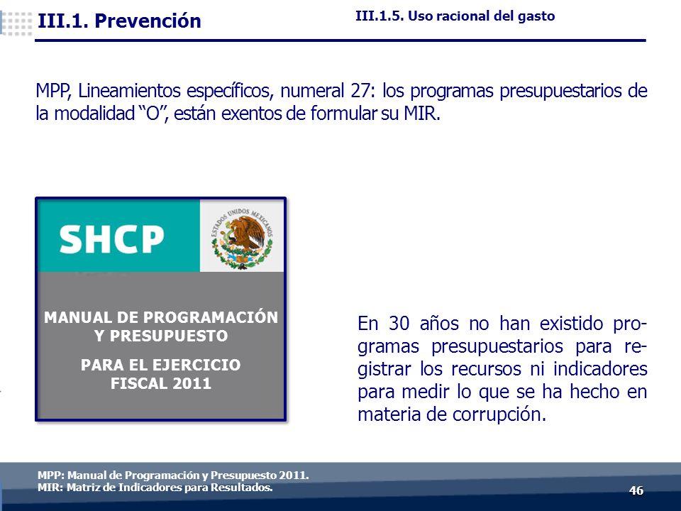 4646 MPP: Manual de Programación y Presupuesto 2011.