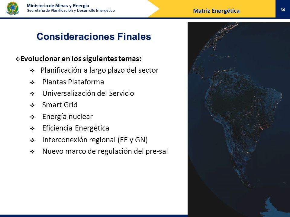 Ministerio de Minas y Energía Secretaria de Planificación y Desarrollo Energético Evolucionar en los siguientes temas: Planificación a largo plazo del