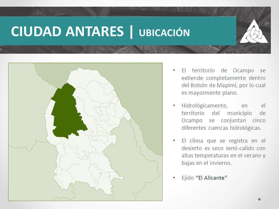 CIUDAD ANTARES | UBICACIÓN El territorio de Ocampo se extiende completamente dentro del Bolsón de Mapimí, por lo cual es mayormente plano. Hidrológica