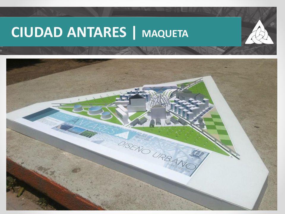 CIUDAD ANTARES | MAQUETA