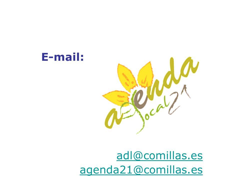 E-mail: adl@comillas.es agenda21@comillas.es