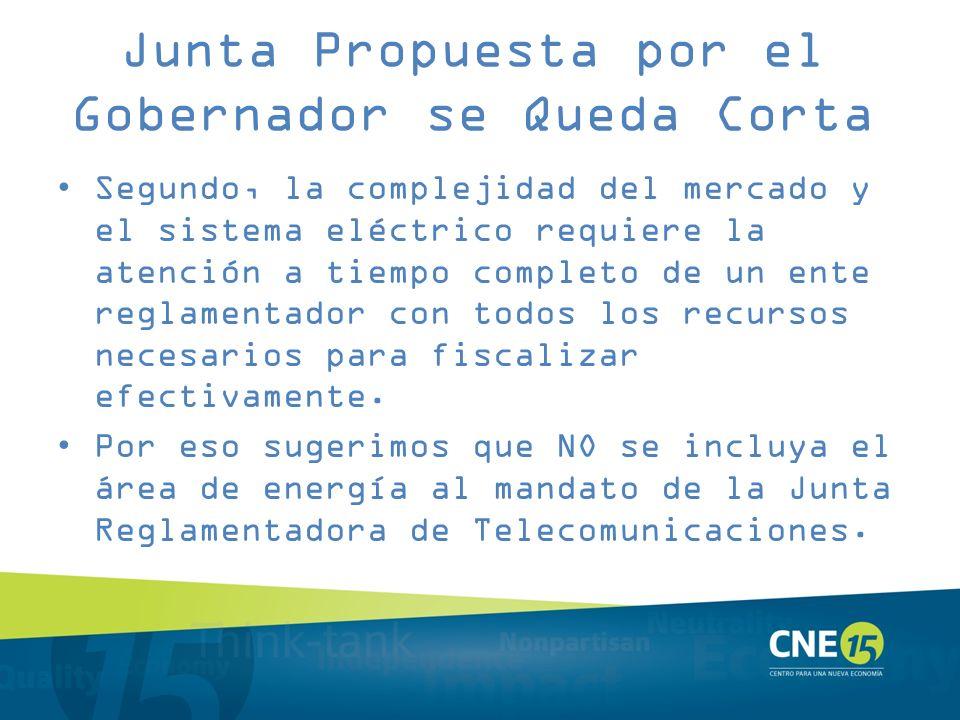 Junta Propuesta por el Gobernador se Queda Corta Segundo, la complejidad del mercado y el sistema eléctrico requiere la atención a tiempo completo de